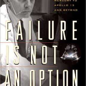 Failure Is Not an Option is listed (or ranked) 3 on the list The Best Astronaut Autobiographies