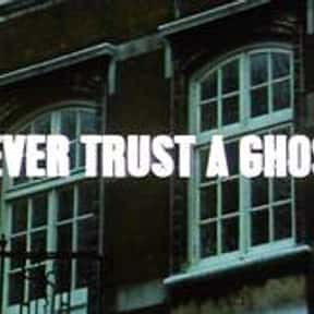 Never Trust a Ghost is listed (or ranked) 7 on the list Full List of Randall and Hopkirk (Deceased) Episodes
