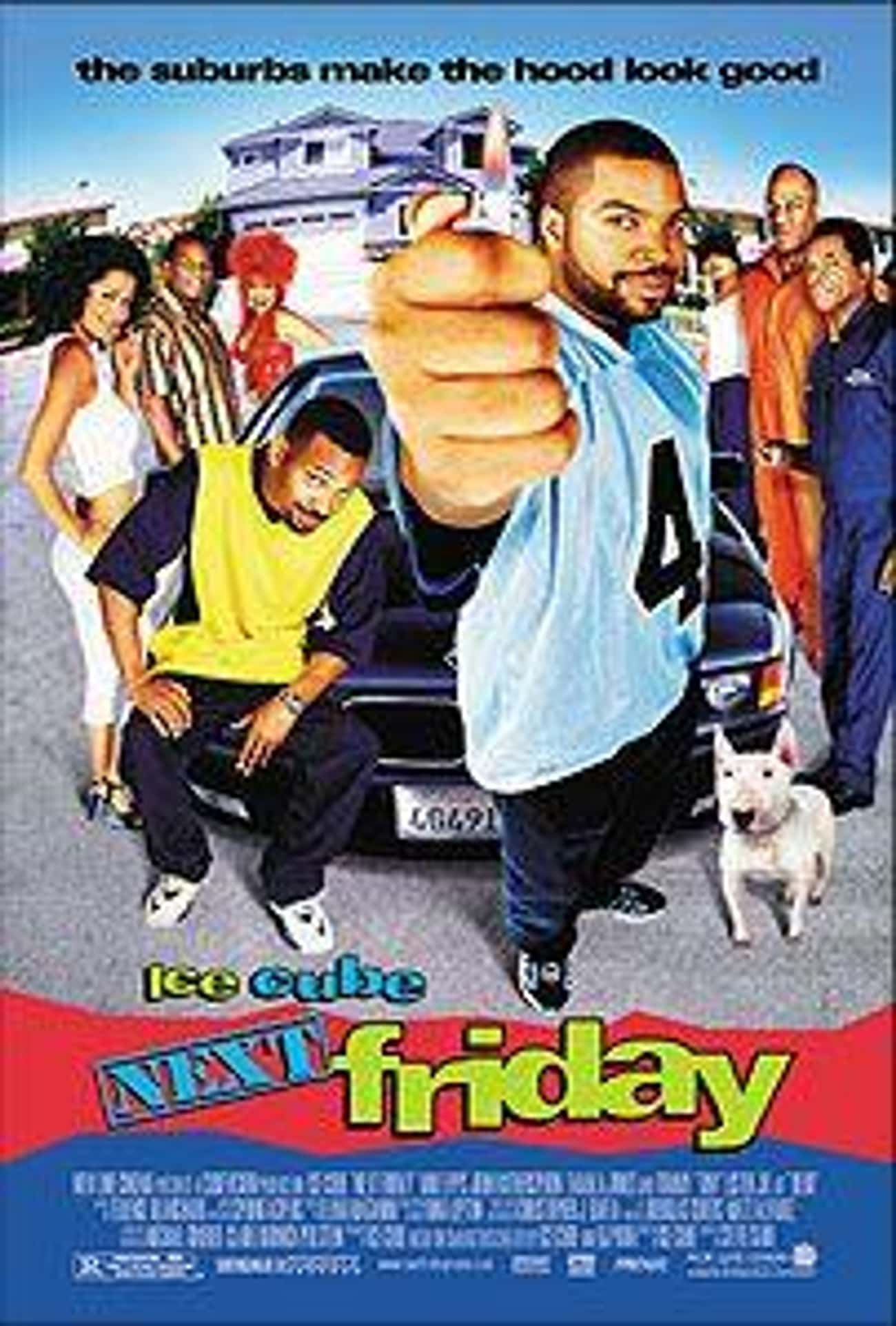 Next Friday is listed (or ranked) 1 on the list What to Watch If You Love Friday