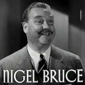 Nigel Bruce is listed (or ranked) 17 on the list Full Cast of Kidnapped Actors/Actresses