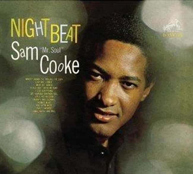Night Beat is listed (or ranked) 2 on the list The Best Sam Cooke Albums of All Time