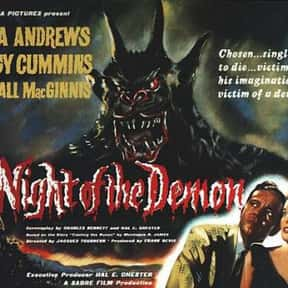 Night of the Demon is listed (or ranked) 18 on the list The Best Horror Movies About Cults and Conspiracies