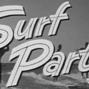 Surf Party is listed (or ranked) 14 on the list The Best '60s Beach Movies
