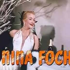 Nina Foch is listed (or ranked) 9 on the list Popular Film Actors from the Netherlands
