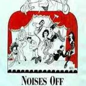Noises Off is listed (or ranked) 25 on the list The Best Movies About Iowa