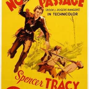 Northwest Passage is listed (or ranked) 10 on the list The Best 1940s Western Movies