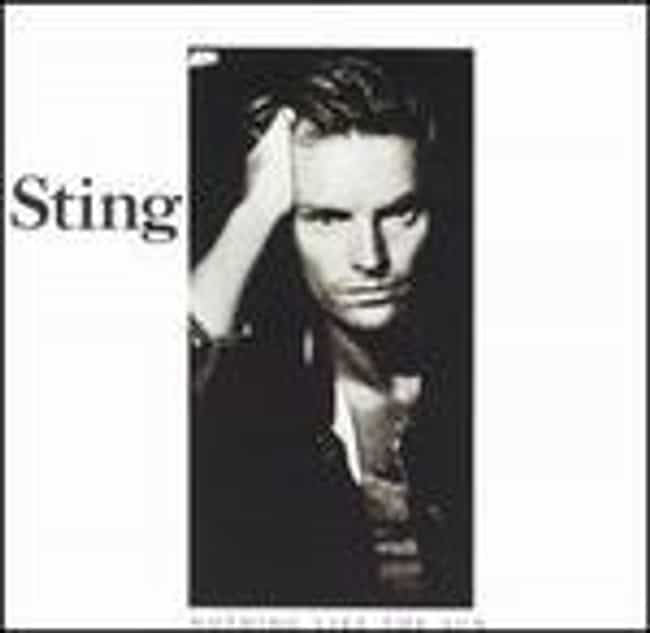 ...Nothing Like the Sun ... is listed (or ranked) 2 on the list The Best Sting Albums of All Time