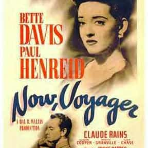 Now, Voyager is listed (or ranked) 24 on the list The Best Movies About Women Who Keep to Themselves