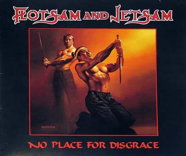 No Place for Disgrace is listed (or ranked) 1 on the list The Best Flotsam And Jetsam Albums of All Time