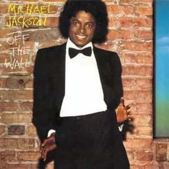 Off the Wall is listed (or ranked) 3 on the list The Best Michael Jackson Albums of All Time