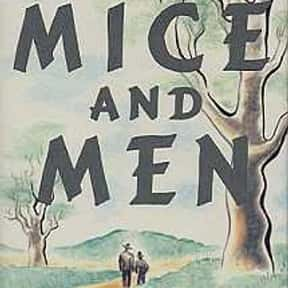 Of Mice and Men is listed (or ranked) 6 on the list 35+ Books Everybody Lies About Having Read