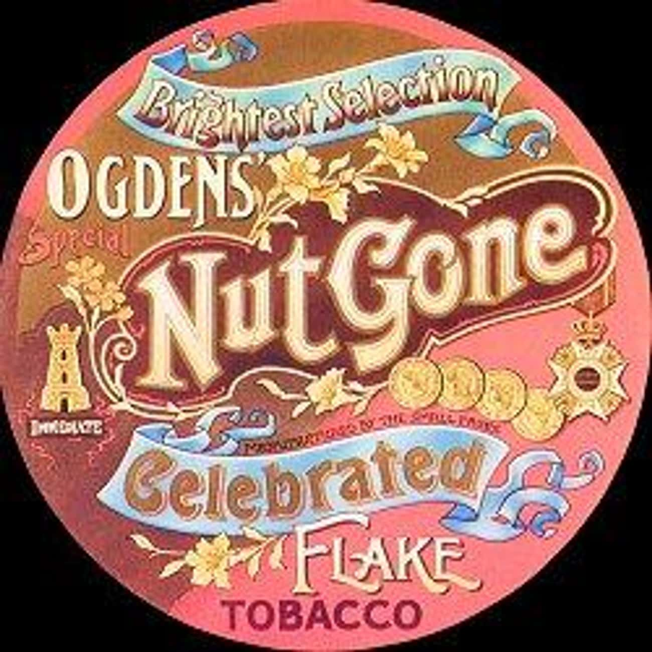 Ogden's Nut Gone Flake is listed (or ranked) 1 on the list The Best Small Faces Albums of All Time