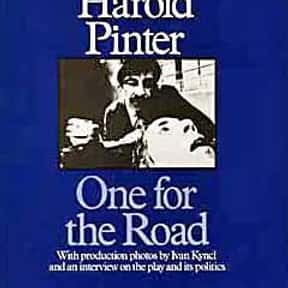 One for the Road is listed (or ranked) 13 on the list Harold Pinter Plays List