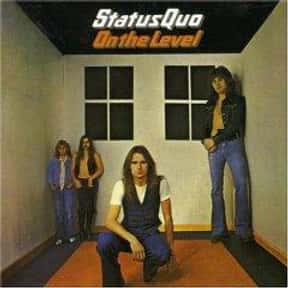 On the Level is listed (or ranked) 13 on the list The Best Status Quo Albums of All Time