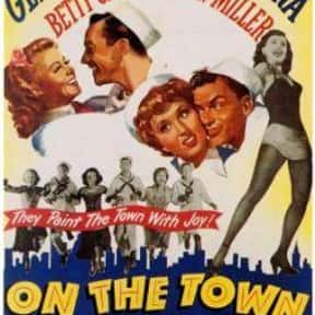 On the Town is listed (or ranked) 12 on the list The Very Best Classic Musical Movies, Ranked