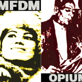 Opium is listed (or ranked) 20 on the list The Best KMFDM Albums of All Time