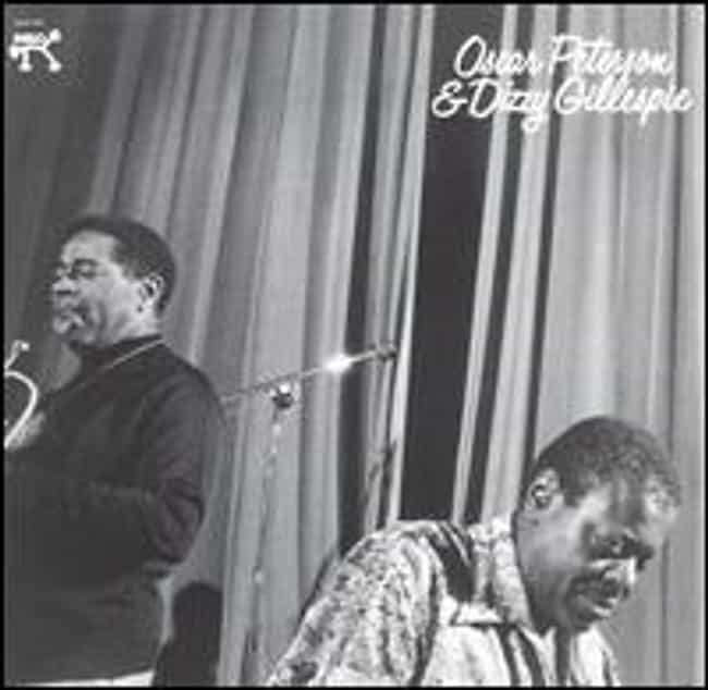 Oscar Peterson & Dizzy Gillesp... is listed (or ranked) 2 on the list The Best Dizzy Gillespie Albums of All Time