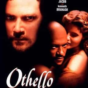Othello is listed (or ranked) 7 on the list The Best Shakespeare Film Adaptations