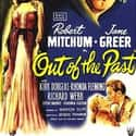 Out of the Past is listed (or ranked) 12 on the list The Best Movies With Out in the Title
