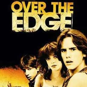 Over the Edge is listed (or ranked) 12 on the list The Best Teen Movies ofthe 1970s