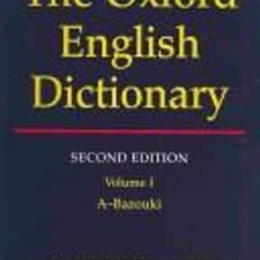 The Oxford English Dictionary is listed (or ranked) 17 on the list Books You'll Never Finish Reading