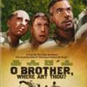 O Brother, Where Art Thou? is listed (or ranked) 8 on the list Movies with the Best Soundtracks