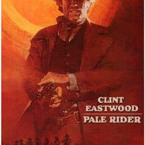 Pale Rider is listed (or ranked) 13 on the list The Best Movies Directed by Clint Eastwood