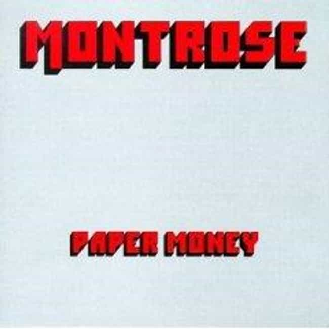 Paper Money is listed (or ranked) 2 on the list The Best Montrose Albums of All Time