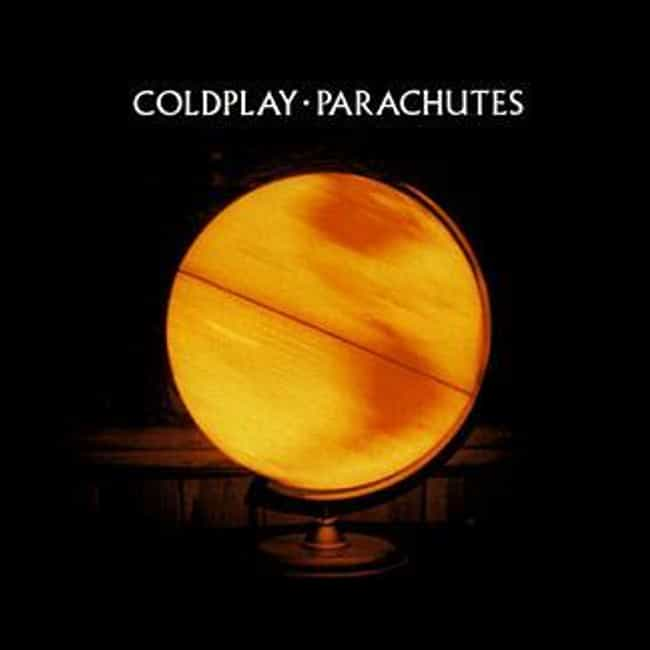 Parachutes is listed (or ranked) 4 on the list The Best Coldplay Albums of All Time