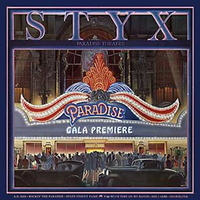 Paradise Theater is listed (or ranked) 3 on the list The Best Styx Albums of All Time