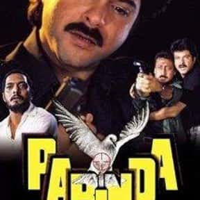 Parinda is listed (or ranked) 18 on the list The Best Bollywood Movies of All Time