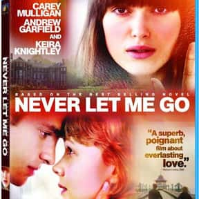 Never Let Me Go is listed (or ranked) 21 on the list The Best Death Movies