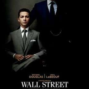 Wall Street: Money Never Sleep is listed (or ranked) 14 on the list The Best Shia LaBeouf Movies