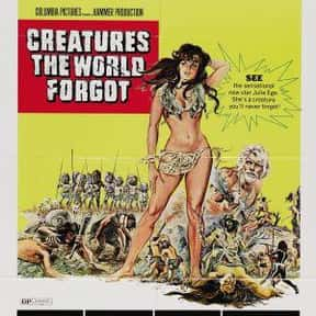 Creatures the World Forgot is listed (or ranked) 8 on the list The Best Caveman Movies