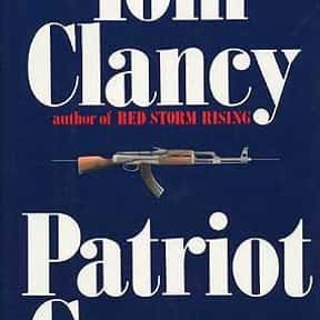 Patriot Games is listed (or ranked) 4 on the list The Best Tom Clancy Books of All Time