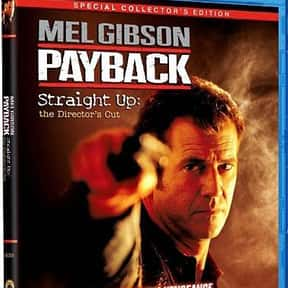 Payback is listed (or ranked) 20 on the list The Very Best Shows & Movies About Revenge