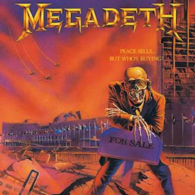 Peace Sells... but Who's Buyin... is listed (or ranked) 2 on the list The Best Megadeth Albums of All Time