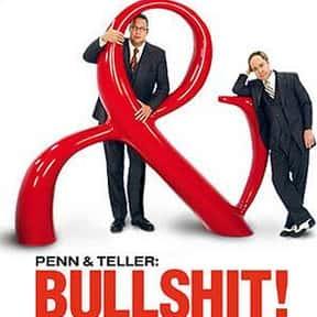 Penn & Teller: Bullshit! is listed (or ranked) 24 on the list The Best Cryptozoology TV Shows