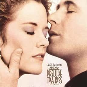 Prelude to a Kiss is listed (or ranked) 17 on the list 20+ Great Movies Where Characters Swap Ages or Bodies