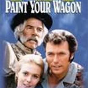 Paint Your Wagon is listed (or ranked) 15 on the list The Best '60s Romantic Comedies