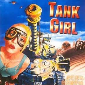 Tank Girl is listed (or ranked) 17 on the list The Best Superhero Movies of the '90s