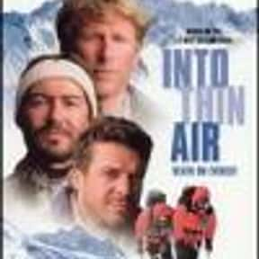 Into Thin Air: Death on Everes is listed (or ranked) 16 on the list The Best Films About Climbing