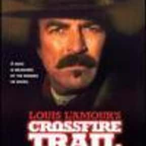 Crossfire Trail is listed (or ranked) 16 on the list The Best Western Movies of the 21st Century
