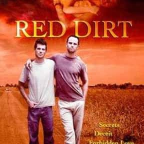Red Dirt is listed (or ranked) 16 on the list The Best LGBTQ+ Drama Films