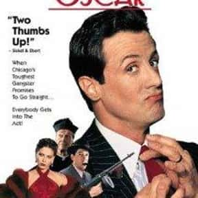 Oscar is listed (or ranked) 8 on the list The Most Hilarious Mob Comedy Movies
