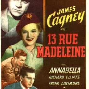 13 Rue Madeleine is listed (or ranked) 16 on the list The Best Spy Movies of the 1940s