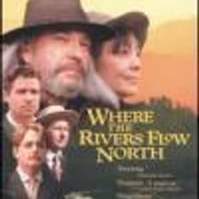 Where the Rivers Flow North is listed (or ranked) 5 on the list The Best Movies About Vermont
