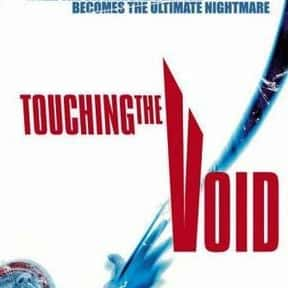 Touching the Void is listed (or ranked) 3 on the list The Best Films About Climbing