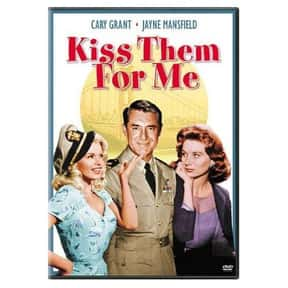 Kiss Them for Me is listed (or ranked) 1 on the list The Best Romantic Movies Set in San Francisco