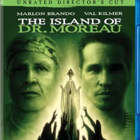 The Island of Dr. Moreau is listed (or ranked) 17 on the list The Best Horror Movies About Evil Doctors and Surgeons